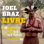 Joel Brás Pataxó é absolvido por Júri Popular; depois de 11 anos em prisão domiciliar, está livre